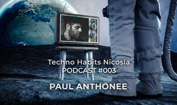 PODCAST | 003 PAUL ANTHONEE