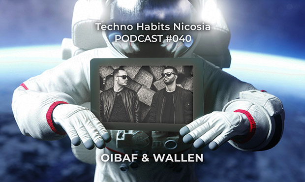 PODCAST | 040 OIBAF & WALLEN