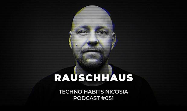 PODCAST | 051 RAUSCHHAUS